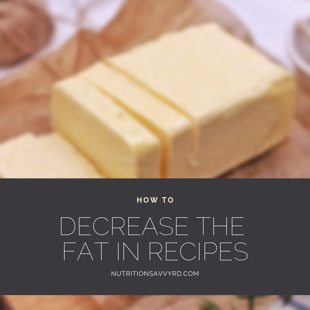 how to decrease the fat in recipes